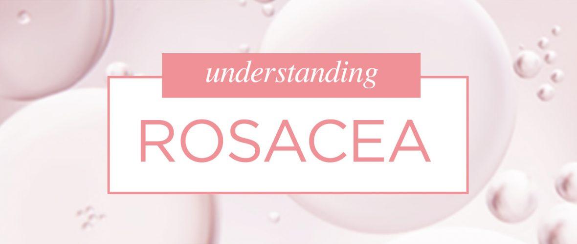 Blog-Understanding-Rosacea-2
